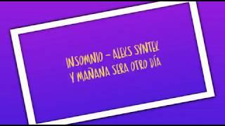 Aleks Syntek - Insomnio / Canción Oficial de ( Y mañana será otro día)