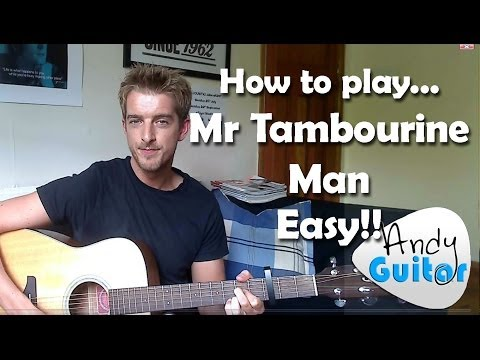 Easy 3 Chord Song #2 Mr Tambourine Man | Bob Dylan / The Byrds | 10 songs with 3 Chords