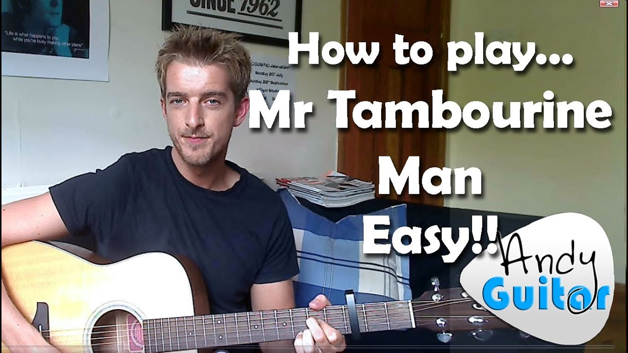 Easy 3 Chord Song 2 Mr Tambourine Man Bob Dylan The Byrds 10