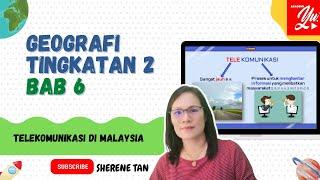 GEOGRAFI TINGKATAN 2 BAB 6 TELEKOMUNIKASI DI MALAYSIA