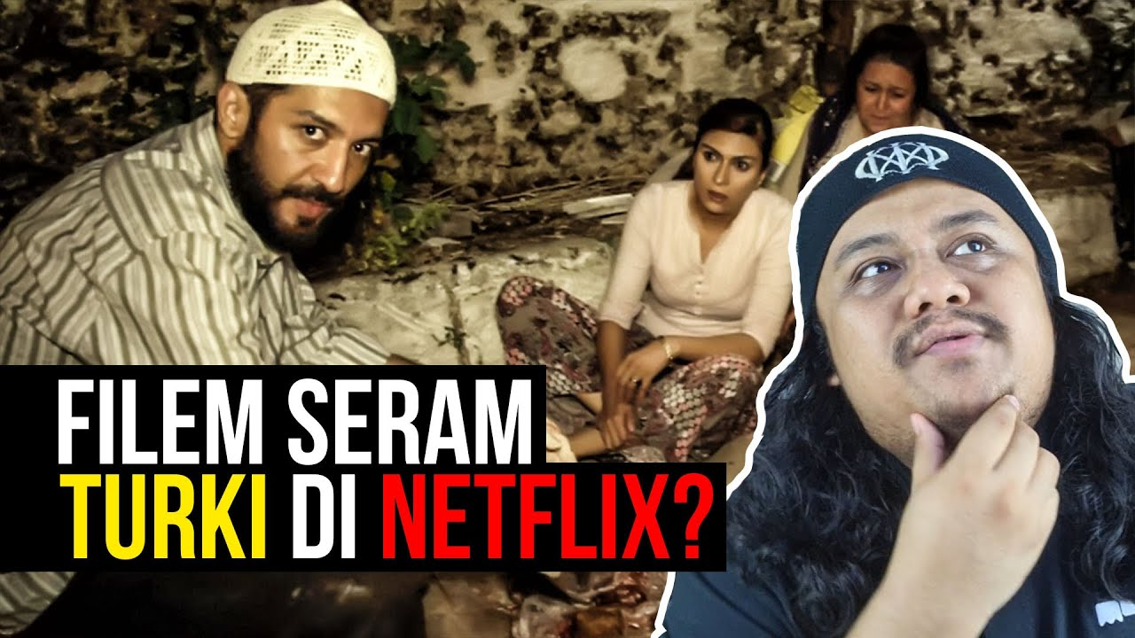 Download FILEM SERAM TURKI DI NETFLIX?!