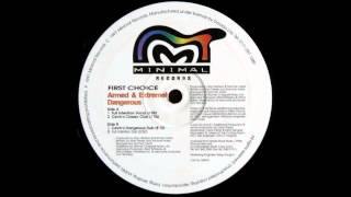 (1997) First Choice - Armed & Extremely Dangerous [Full Intention Dub RMX]