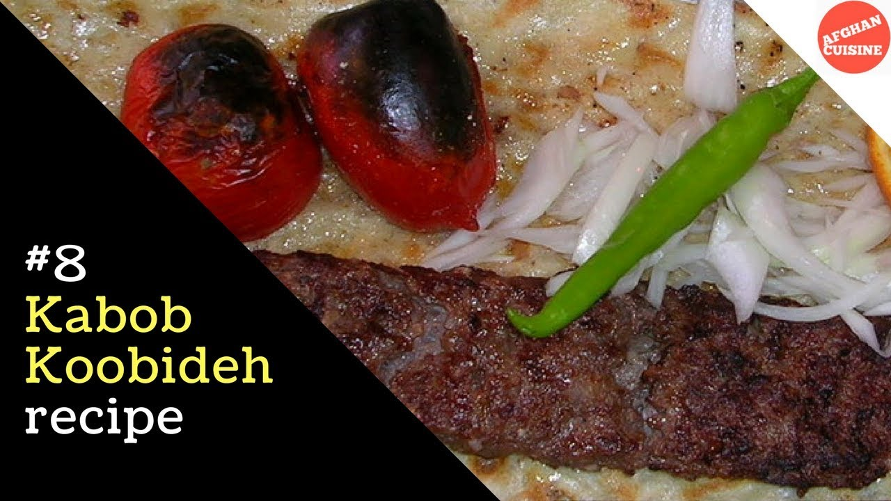 Kabab koobideh recipe 39 afghan cuisine 39 youtube for Afghan kabob cuisine