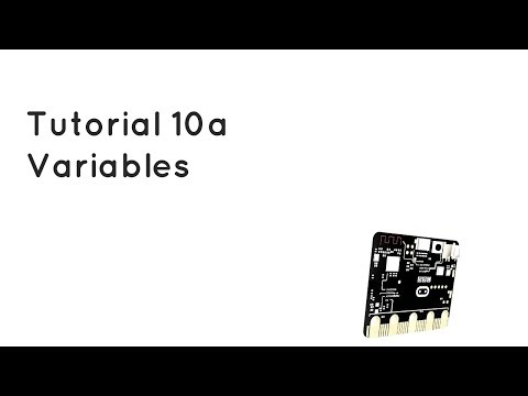 Microbit Tutorial 10a - Variables