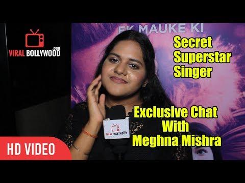 Exclusive Chat With Meghna Mishra | Secret Superstar Singer