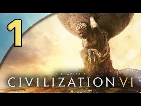 Civilization VI - 1. RULE BRITANNIA - Let's Play Civilization VI Gameplay