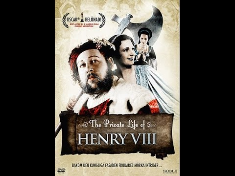 The Private Life of Henry VIII - historical comedy - best old movies