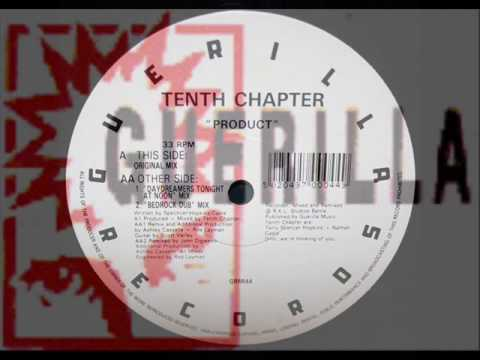 Tenth Chapter - Product (Bedrock Dub Mix)
