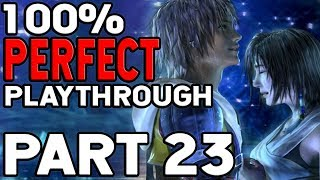 Final Fantasy X 100% Perfect Playthrough Part 23 NO I CANT BELIEVE WHAT JUST HAPPENED