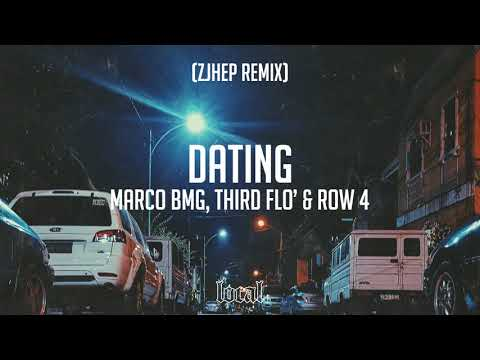 Marco BMG, Third Flo' & Row 4 - Dating (Zjhep Remix)