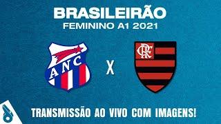 NAPOLI-SC X FLAMENGO (AO VIVO COM IMAGENS) - BRASILEIRO FEMININO