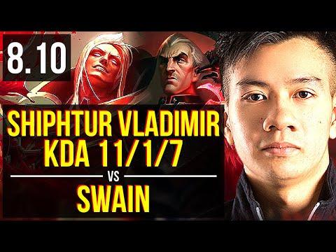 Shiphtur - VLADIMIR vs SWAIN (MID) ~ KDA 11/1/7, Legendary ~ NA Master ~ Patch 8.10