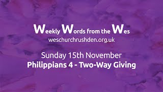 WWW - Weekly Words from the Wes - Philippians 4 - Two-Way Giving - 15/11