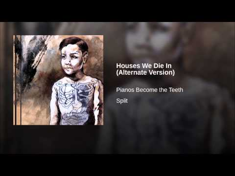 Houses We Die In (Alternate Version)