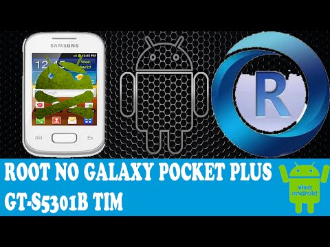 Como fazer o root no galaxy pocket plus GT-S5301B TIM