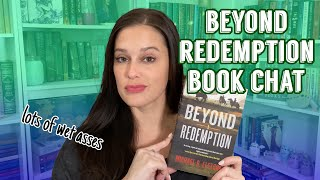 Beyond Redemption Book Chat || wet asses & mirror-related body horror? [CC]