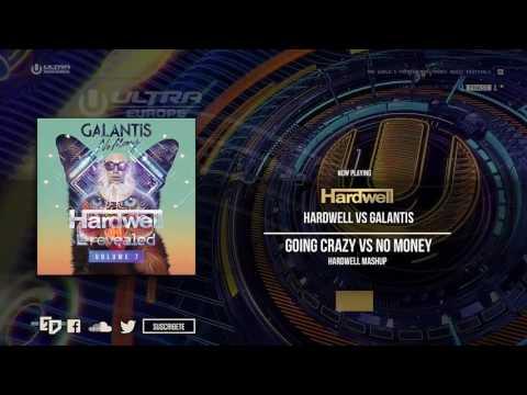 Hardwell & Blasterjaxx vs. Galantis - Going Crazy vs. No Money (Hardwell UMF EUROPE 2016 Mashup)