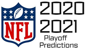 2020-2021 NFL Playoff Predictions (Early)