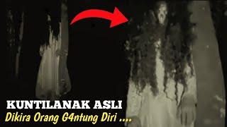 KUNTILANAK ASLI DIKIRA ORANG G4NTUNG DIRI... ?! 5 PENAMPAKAN HANTU TERSERAM - Scary Videos