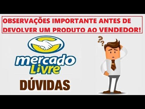 70c4dfa4c8 Mercado Livre - Observações Importantes Antes De Devolver Um Produto Ao  Vendedor