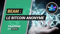 ANALYSE BEAM : LE BITCOIN ANONYME