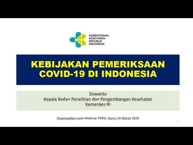 Webinar Materi Kebijakan Pemeriksaan COVID 10 di Indonesia