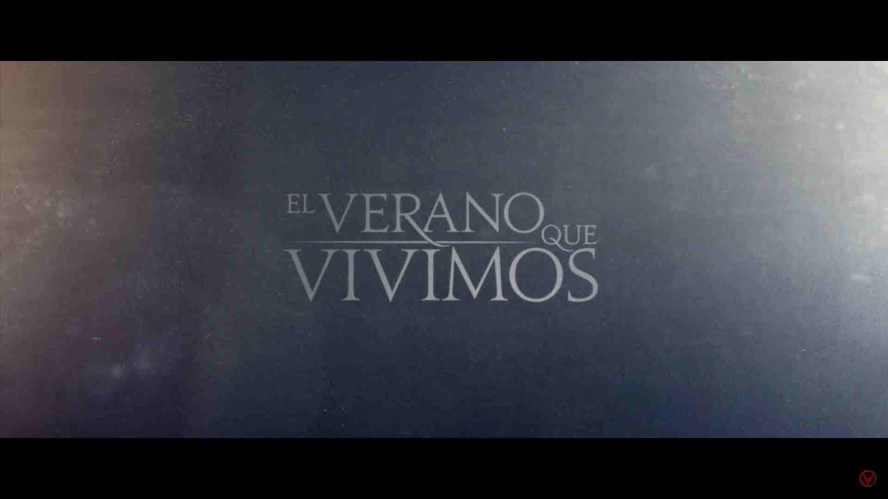 El Verano Que Vivimos (Vídeo Oficial)