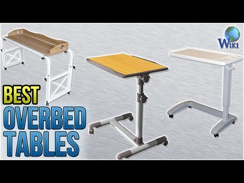 10 Best Overbed Tables 2018