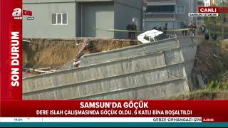 Samsun'da Göçük!