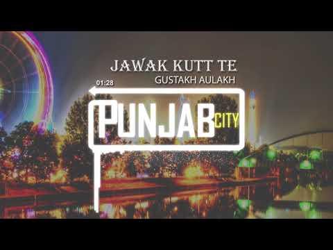 Jawak Kutt-Te · Bass Boosted · Gustakh · GameBoy · Latest Punjabi Song 2018