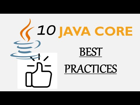 10 Java Core Best Practices Every Java Programmer Should Know