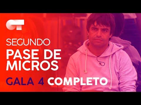 SEGUNDO PASE DE MICROS GALA 4 | OT 2020