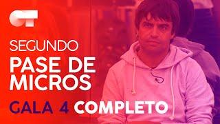 Segundo Pase De Micros Gala 4 Ot 2020 Youtube