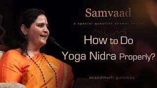 How to do Yoga Nidra properly?