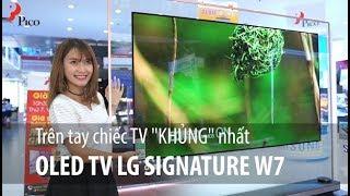 """Trên tay """"SIÊU"""" Oled TV LG Signature W7 cùng Vinh Vật Vờ & Payo"""