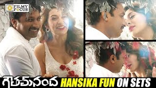 Hansika Making Fun of Gopichand @Gautham Nanda Movie Song Shooting - Filmyfocus.com