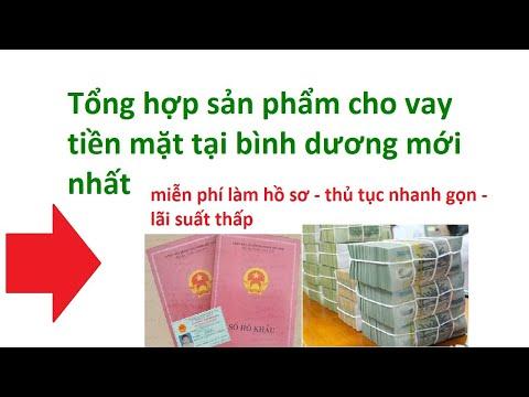 Cho Vay Tiền Mặt Tại BÌNH DƯƠNG  -  VAY TIỀN NHANH BÌNH DƯƠNG - Vay Tien Ngan Hang