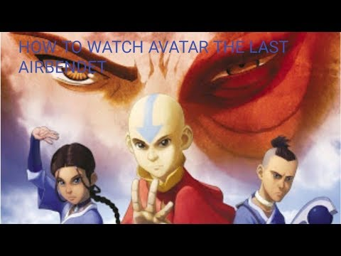 HOW TO WATCH AVATAR THE LAST AIRBENDER FOR FREE