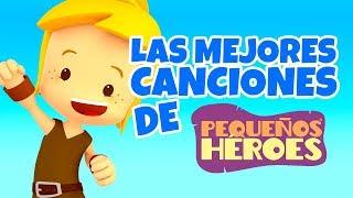 40 MINUTOS DE LAS MEJORES CANCIONES DE PEQUEÑOS HEROES 🎤 | Canciones infantiles cristianas