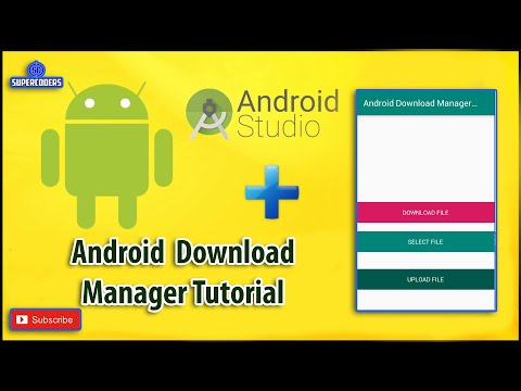 Android Download  Manager Tutorial