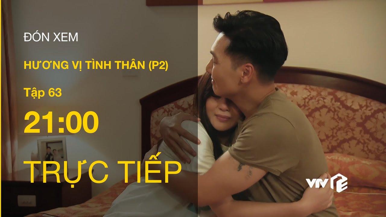 Download TRỰC TIẾP VTV1   TẬP 63: Hương Vị Tình Thân P2 - Long hạnh phúc khi nghe Nam thông báo có baby shark
