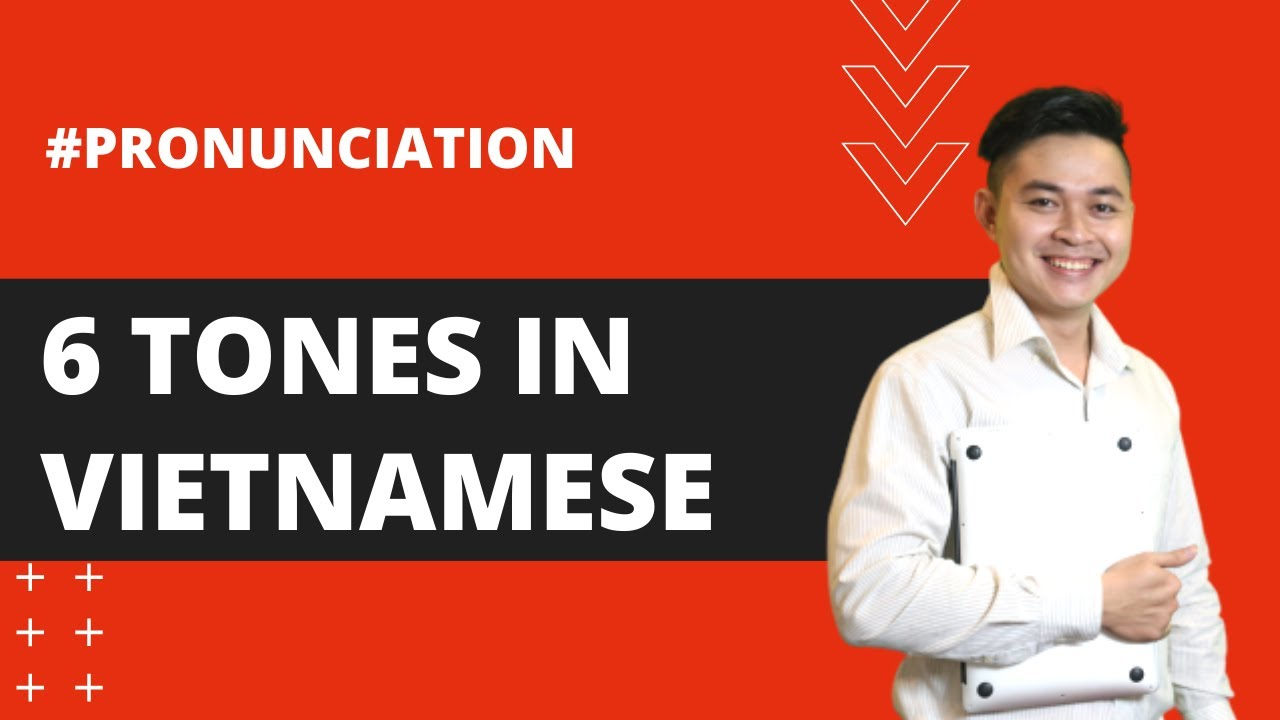 Lesson 2: 6 tones in Vietnamese - Thanh Điệu (Learn Southern Vietnamese  Accent with SVFF)