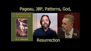 Pageau, Jordan Peterson, Patterns, God and Resurrection
