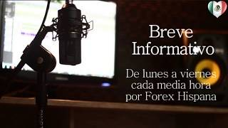 Breve Informativo - Noticias Forex del 31 de Octubre del 2017