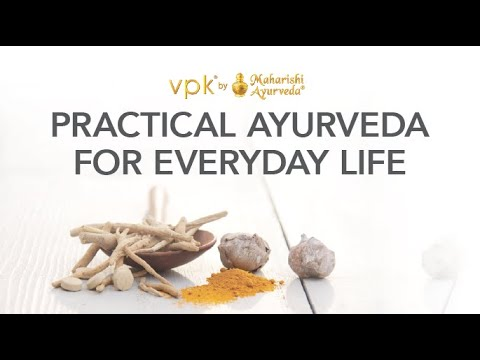 Practical Ayurveda for Everyday Life - vpk by Maharishi Ayurveda