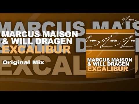 Marcus Maison & Will Dragen - Excalibur (Original Mix)