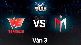 15082016 we vs im lpl he 2016 tranh hang 3 van 3