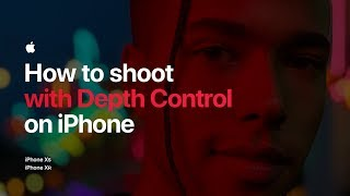 How to shoot with Depth Control on iPhone — Apple