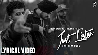 Just Listen | Lyrical  | Sidhu Moose Wala ft. Sunny Malton | BYG BYRD | Humble Music