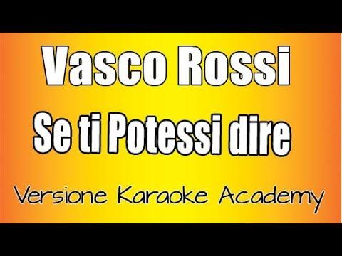 Vasco Rossi  Se Ti Potessi Dire Versione Karaoke Academy Italia